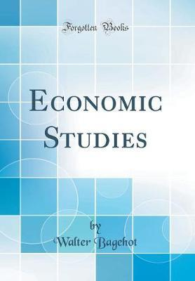 Economic Studies (Classic Reprint)