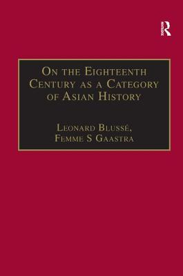 On the Eighteenth Century as a Category of Asian History