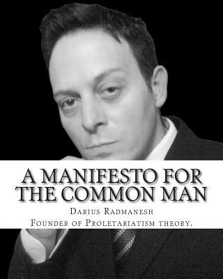 A Manifesto for the Common Man