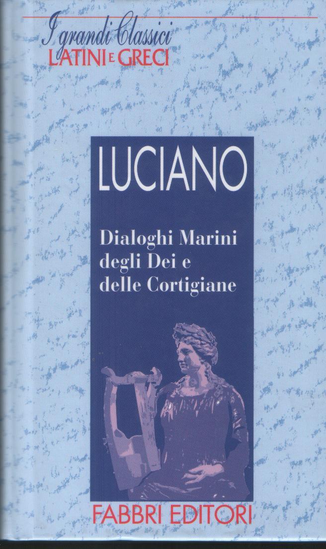 Dialoghi Marini, degli Dei e delle Cortigiane