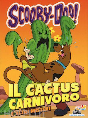 Il cactus carnivoro e altri misteri