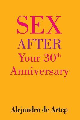 Sex After Your 30th Anniversary