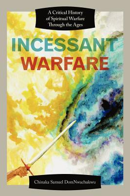 Incessant Warfare