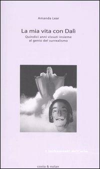 La mia vita con Dalí