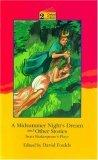 A Midsummer Night's Dream and Other Stories