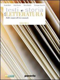 Testi e storia della letteratura. Vol. A