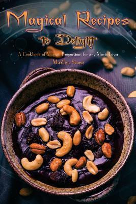 Magical Recipes to D...