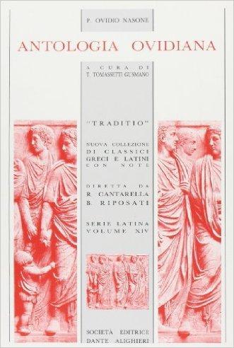 Antologia ovidiana. Per i Licei e gli Ist. magistrali