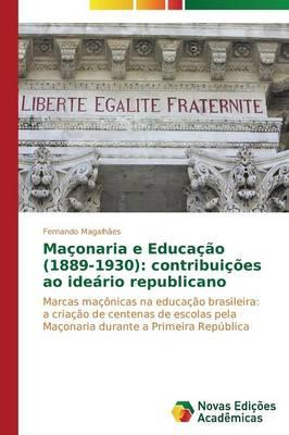 Maçonaria e Educação (1889-1930)