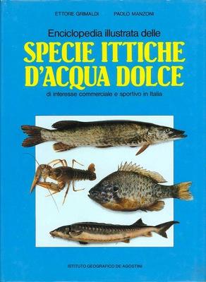 Enciclopedia illustrata delle specie ittiche d'acqua dolce