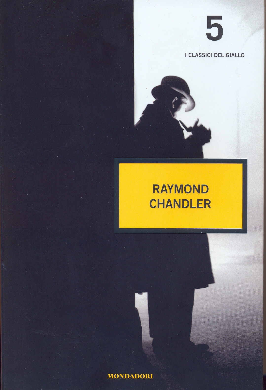 i classici del giallo 5: Raymond Chandler