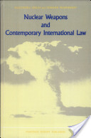 Nuclear Weapons and Contemporary International Law