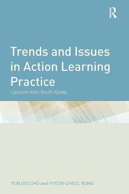Trends and Issues in Action Learning Practice