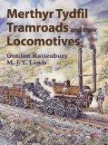 Merthyr Tydfil Tramroads and Their Locomotives