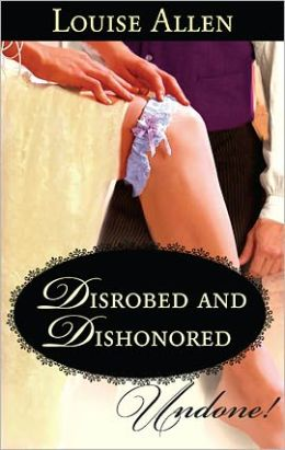 Disrobed and Dishonored