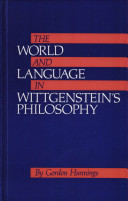 The World and Language in Wittgenstein's Philosophy
