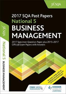 National 5 Business Management 2017-18 SQA Specimen and Past Papers with Answers