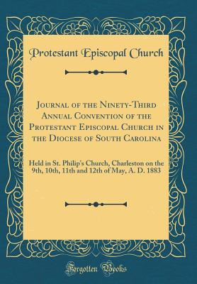 Journal of the Ninety-Third Annual Convention of the Protestant Episcopal Church in the Diocese of South Carolina