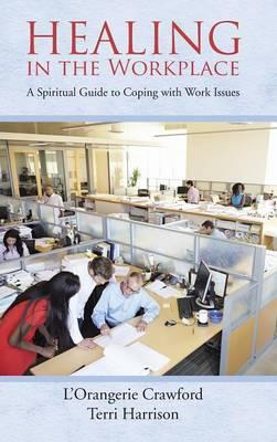 Healing in the Workplace