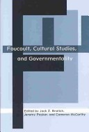 Foucault, cultural studies, and governmentality