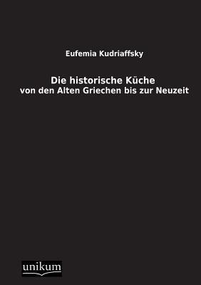 Die historische Kueche