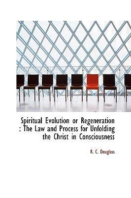 Spiritual Evolution or Regeneration