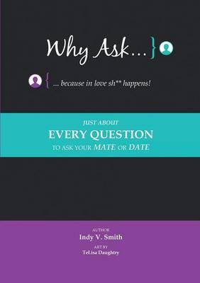 Why Ask