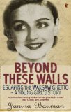 Beyond These Walls