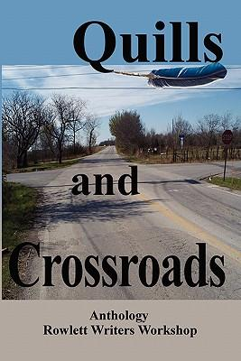 Quills and Crossroads