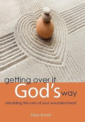 Getting over It God's Way
