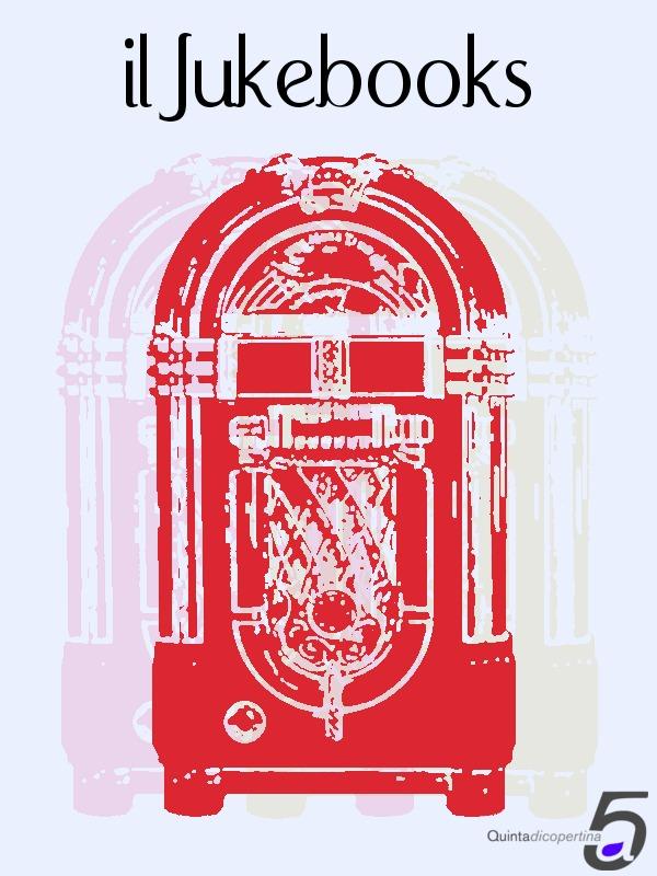 Il Jukebooks 2011 di Quintadicopertina