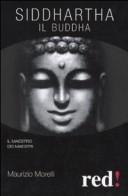 Siddharta. Il Buddha