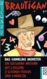 Das Hawkline Monster.