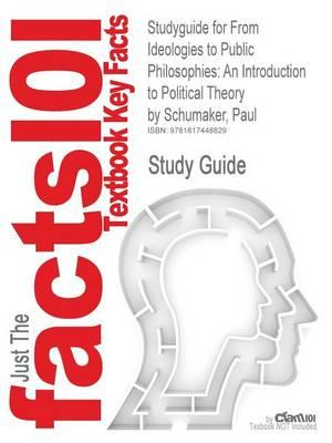 Outlines & Highlights for from Ideologies to Public Philosophies