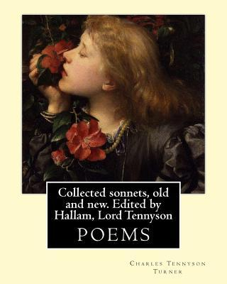 Collected Sonnets, Old and New