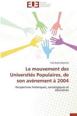 Le Mouvement des Universites Populaires, de Son Avenement a 2004