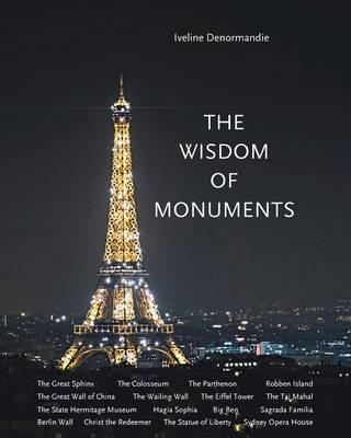 The Wisdom of Monuments