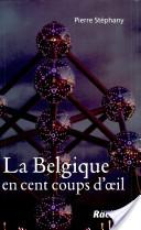 La Belgique en cent coups d'oeil