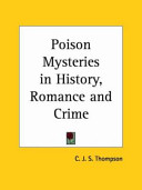 Poison Mysteries in History, Romance and Crime 1924