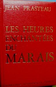 Les heures enchantés du Marais