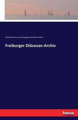 Freiburger Diöcesan-Archiv