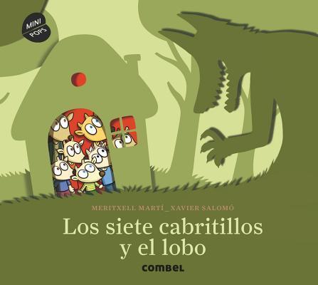 Los siete cabritillos y el lobo/ The Seven Cabribles and the Wolf