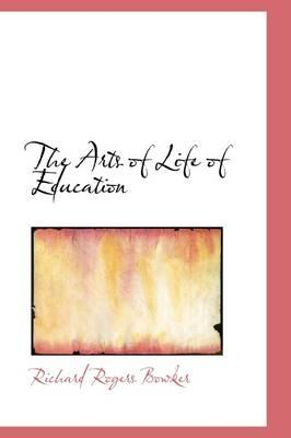 The Arts of Life of Education