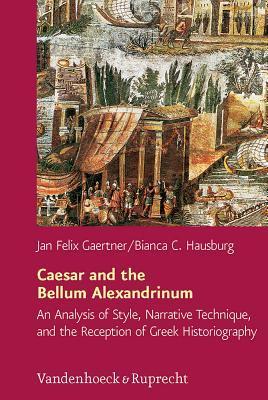 Caesar and the Bellum Alexandrinum
