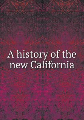 A History of the New California