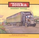 Tonka Highway Trucks