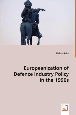 Europeanization of Defence Industry Policy