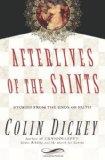 Afterlives of the Saints