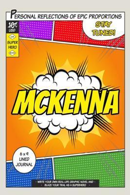 Superhero Mckenna Journal