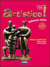 Artistico! La storia dell'arte. Con laboratorio di linguaggio visivo. Per la Scuola media. Con espansione online